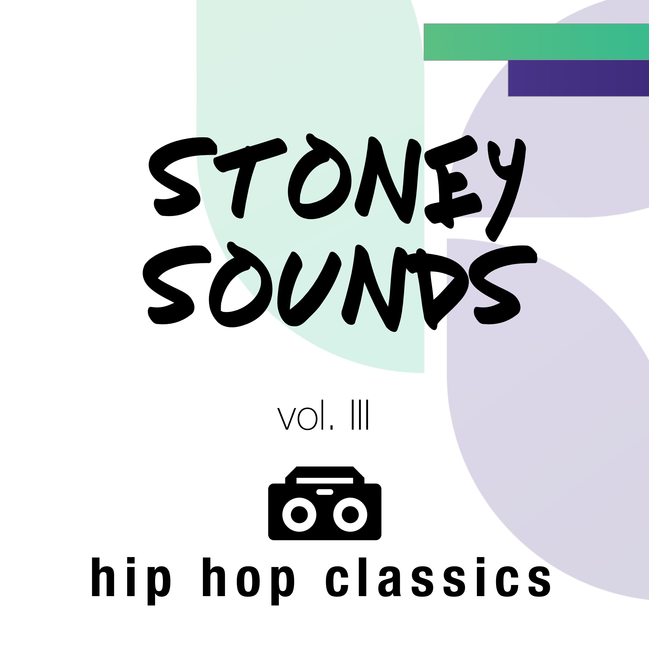 Stoney Sounds (vol. III) - Hip Hop Classics